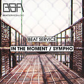 Play & Download In The Moment / Sympho - Single by Beat Service | Napster