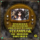 Steampunk: The Musical Continues - EP by Various Artists