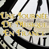 Play & Download Une journée de musique en france by Various Artists | Napster
