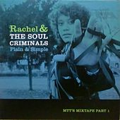 Play & Download Plain & Simple, Vol. 1 (MTTs Mixtape, 5th Anniversary Edition) by Rachel | Napster