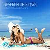 Play & Download Neverending Days, Vol. 9 by Various Artists | Napster