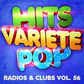 Play & Download Hits Variété Pop, Vol. 56 (Top radios & clubs) by Hits Variété Pop | Napster