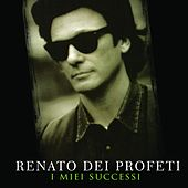 Play & Download I miei successi by Renato Dei Profeti | Napster