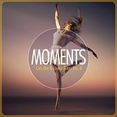 MOMENTS - Chill-Out & Lounge Series, Vol. 6 by Various Artists
