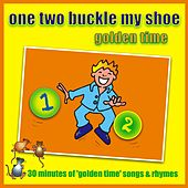 One Two Buckle My Shoe - Golden Time by Kidzone