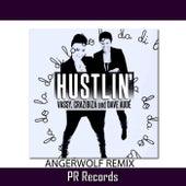 Play & Download Hustlin (Angerwolf Remix) by Vassy   Napster