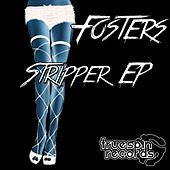 Play & Download Stripper - Single by The Fosters | Napster