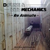 Re-Animate - Single by D:Fuse