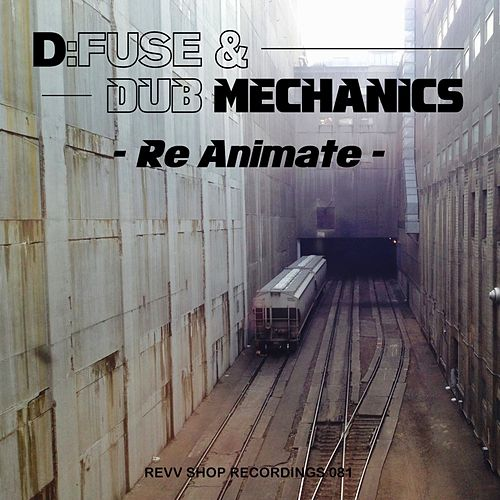 Play & Download Re-Animate - Single by D:Fuse | Napster