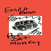 Play & Download Pop Dat Monkey (Extra Bass Mix) by Bigg Robb | Napster