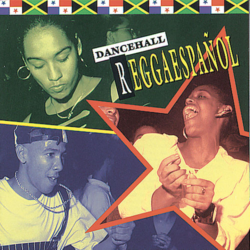 Dancehall Reggaespanol by Various Artists