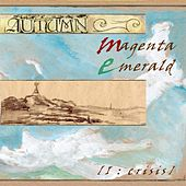 Magenta Emerald I: Crisis by Autumn