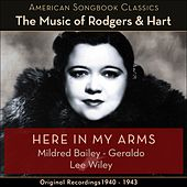 Here In My Arms (The Music Of Rodgers & Hart - Original Recordings 1940 - 1943) by Various Artists