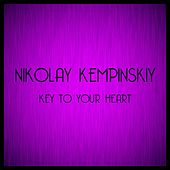 Key to Your Heart by Nikolay Kempinskiy