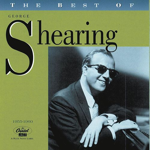 Play & Download The Best Of George Shearing (1955-1960) by George Shearing | Napster