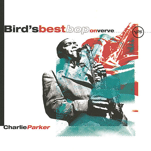 Play & Download Bird's Best Bop On Verve by Charlie Parker | Napster