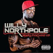 Play & Download Body Marked Up by Willy Northpole | Napster