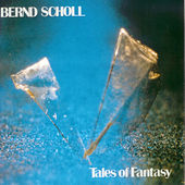 Play & Download Tales of Fantasy by Bernd Scholl | Napster