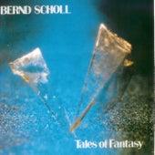 Tales of Fantasy by Bernd Scholl