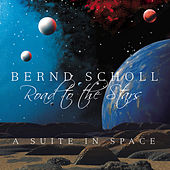 Play & Download Road To The Stars by Bernd Scholl | Napster