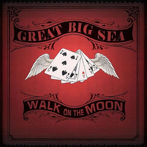 Play & Download Walk on the Moon by Great Big Sea | Napster