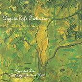 Play & Download When In Rome by Penguin Cafe Orchestra | Napster