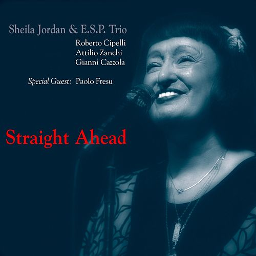 Straight Ahead by Sheila Jordan