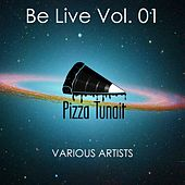 Play & Download Be Live, Vol. 01 - EP by Various Artists | Napster