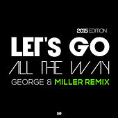 Let's Go All the Way by George Acosta
