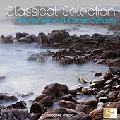 Classical Selection: Ravel and Debussy by Various Artists