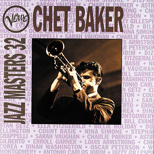 Play & Download Verve Jazz Masters 32 by Chet Baker | Napster