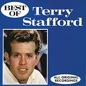 Play & Download Best Of Terry Stafford: All Original Recordings by Terry Stafford | Napster