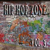 Hip Hop Zone Vol. 3 by Various Artists