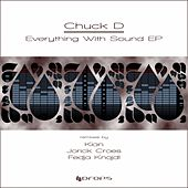Play & Download Everything With Sound by Chuck D | Napster