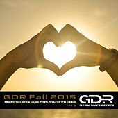Play & Download GDR Fall 2015, Vol. 3 by Various Artists | Napster