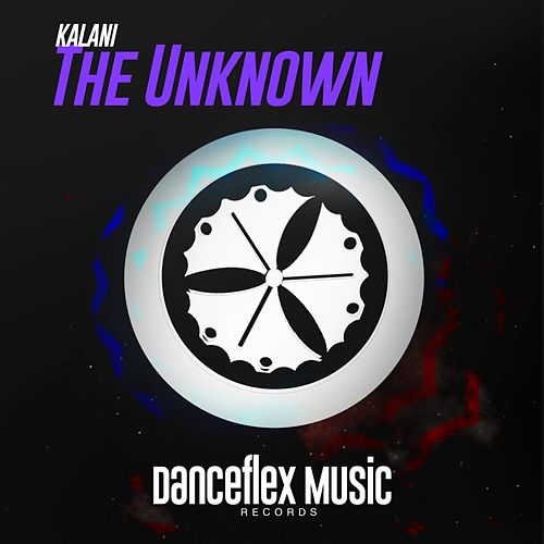 Play & Download The Unknown by Kalani | Napster