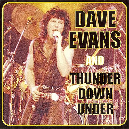 Play & Download Thunder Down Under by Dave Evans | Napster