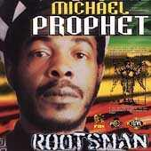 Play & Download Rootsman by Michael Prophet | Napster