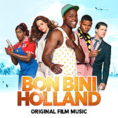 Play & Download Bon Bini Holland (Original Film Music) by Various Artists | Napster