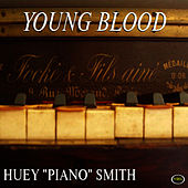 Play & Download Young Blood by Huey