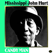 Candy Man by Mississippi John Hurt