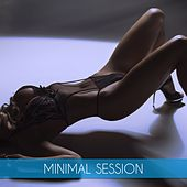 Play & Download Minimal Session by Various Artists | Napster