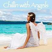 Chillin with Angels by Various Artists