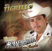 Play & Download Fiesta Privada Con Banda by El Tigrillo Palma | Napster