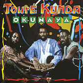 Play & Download Okunaya by Toure Kunda | Napster