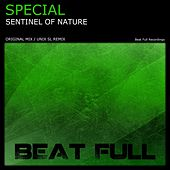 Play & Download Sentinel Of Nature by Special | Napster