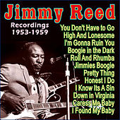 Play & Download Recordings 1953-1959 by Jimmy Reed | Napster