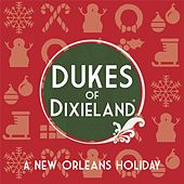 Play & Download A New Orleans Holiday by Dukes Of Dixieland | Napster