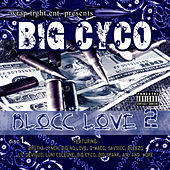 Play & Download Blocc Love 2 by Various Artists | Napster
