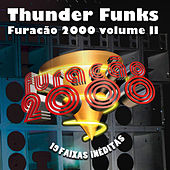 Thunder Funks Furacão 2000, Vol. II by Various Artists